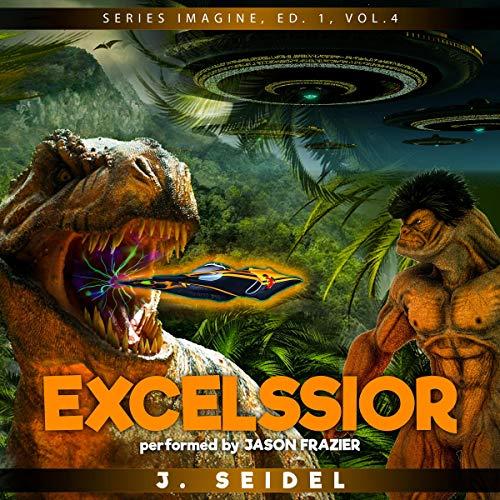 Excelssior: Imagine, Volume 4 cover art