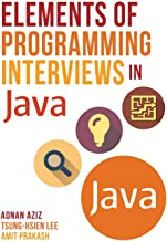 Elements of Programming Interviews in Java: The Insiders' Guide PDF