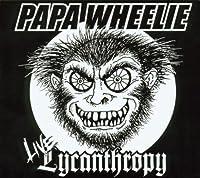 Live Lycanthropy