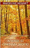 A Walk in Oakham Wood: A Pride and Prejudice Variation