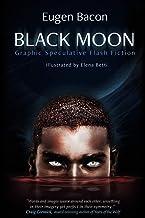 Black Moon: Graphic Speculative Flash Fiction