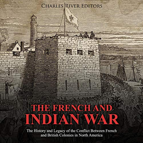 The French and Indian War audiobook cover art