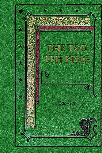 The Tao Teh King (English Edition)