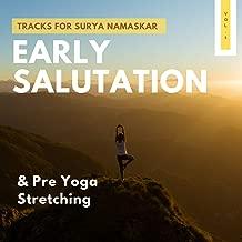 Early Salutation - Tracks For Surya Namaskar & Pre Yoga Stretching, Vol.1