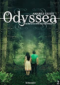 Odyssea Oltre le catene dell'orgoglio 2 (Italian Edition) de [Amabile Giusti]