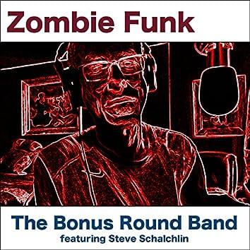 Zombie Funk (feat. Steve Schalchlin)