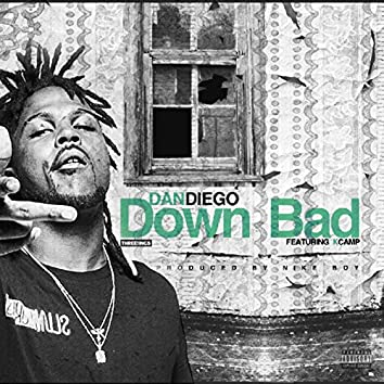 Down Bad (feat. Kcamp)