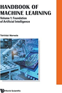 Handbook Of Machine Learning - Volume 1: Foundation Of Artificial Intelligence