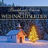 Berühmte Chöre Singen Weihnachtslieder