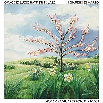 I giardini di marzo (Omaggio a Lucio Battisti in jazz)