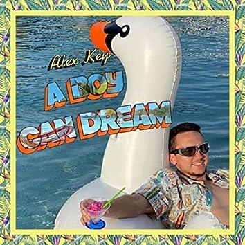 A Boy Can Dream