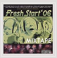 Fresh Start 2006 Mixtape