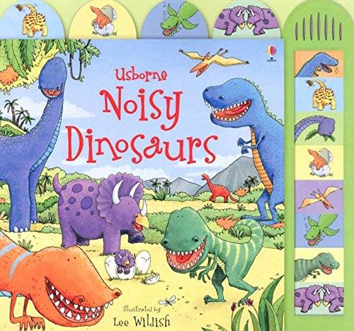 Noisy dinosaurs. Ediz. illustrata: Sound Book (Noisy Books)