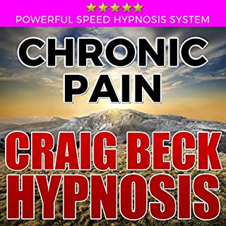 Chronic Pain: Craig Beck Hypnosis cover art