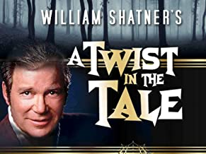 William Shatner's A Twist in the Tale