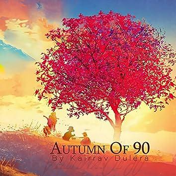Autumn of 90 - Single