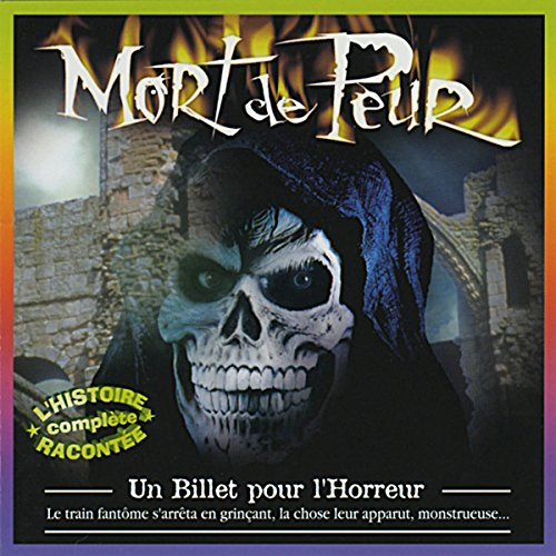 Un Billet pour l'Horreur     Mort de Peur              By:                                                                                                                                 Jean-Claude Rocle                               Narrated by:                                                                                                                                 Gérard Boucaron,                                                                                        Bernard Charnacé,                                                                                        Charles Pestel,                   and others                 Length: 32 mins     Not rated yet     Overall 0.0