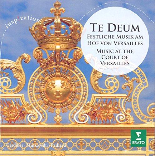 Te Deum-Festliche Musik am Hof Von Versailles