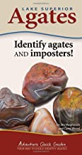 Lake Superior Agates: Your Way to Easily Identify Agates (Adventure Quick Guides)