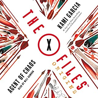 The X-Files Origins: Agent of Chaos                   By:                                                                                                                                 Kami Garcia                               Narrated by:                                                                                                                                 Will Damron                      Length: 7 hrs and 4 mins     5 ratings     Overall 4.6