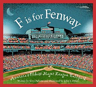 F is for Fenway: America's Oldest Major League Ballpark (Sleeping Bear Alphabets)