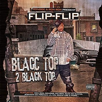 Blacc Top 2 Black Top