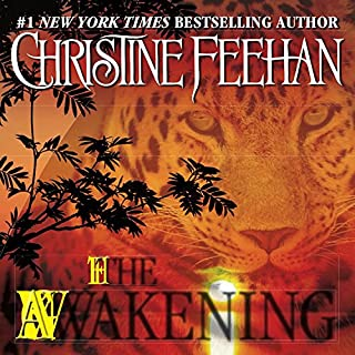 The Awakening     Leopard Series, Book 1              By:                                                                                                                                 Christine Feehan                               Narrated by:                                                                                                                                 Allison Kruise                      Length: 3 hrs and 38 mins     1 rating     Overall 5.0