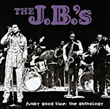 Funky Good Time: The Anthology von The J.B.'s