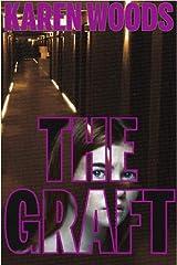 The Graft Kindle Edition