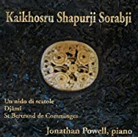 Powell Plays Sorabji by Kaikhosru Shapurji Sorabji (2007-10-23)