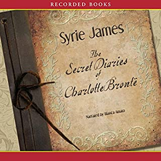 The Secret Diaries of Charlotte Bronte audiobook cover art