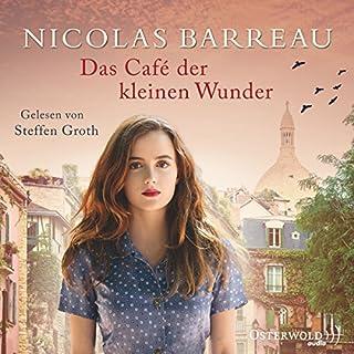 Das Café der kleinen Wunder                   Autor:                                                                                                                                 Nicolas Barreau                               Sprecher:                                                                                                                                 Steffen Groth                      Spieldauer: 7 Std. und 23 Min.     298 Bewertungen     Gesamt 4,4