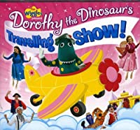 Dorothy the Dinosaur: Travelling Show