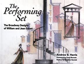 The Performing Set: The Broadway Designs of William and Jean Eckart