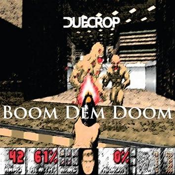 Boom Dem Doom