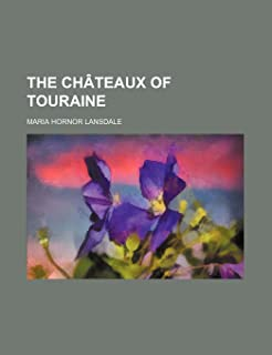 The Chateaux of Touraine