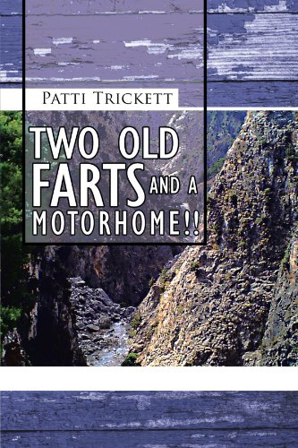 Two Old Farts and A Motorhome!