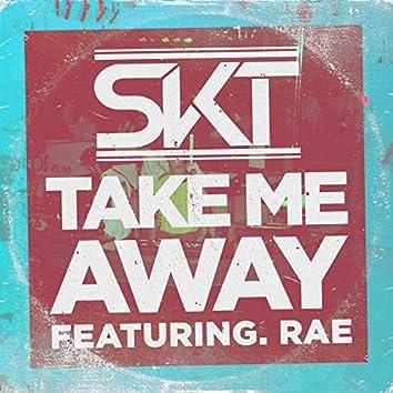 Take Me Away (feat. Rae) [Radio Edit]