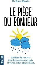 Le Piège du bonheur (Evol - dev't personnel) (French Edition)