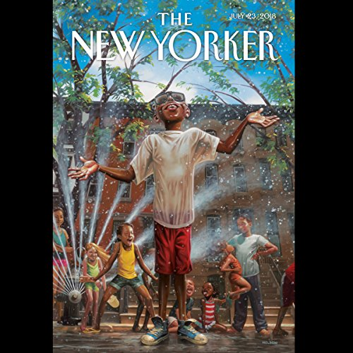 The New Yorker, July 23rd 2018 (David Remnick, Lauren Collins, Amy Davidson Sorkin) audiobook cover art