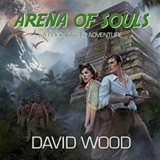 Arena of Souls: A Brock Stone Adventure cover art