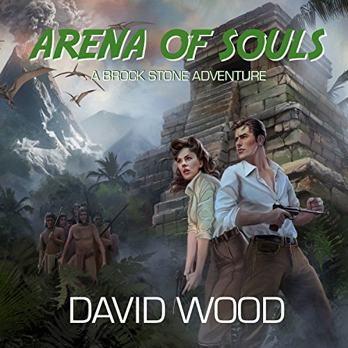 Arena of Souls: A Brock Stone Adventure audiobook cover art