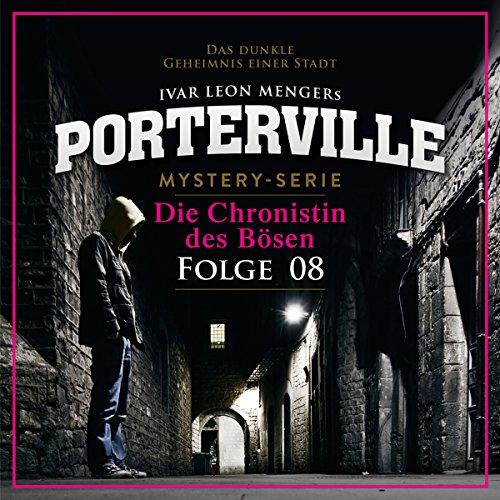 Die Chronistin des Bösen (Porterville 8) Titelbild
