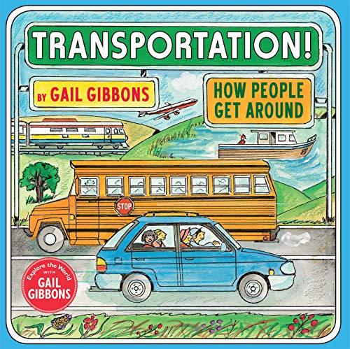 Transportation!: How People Get ...