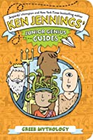 Greek Mythology (Ken Jennings' Junior Genius Guides)