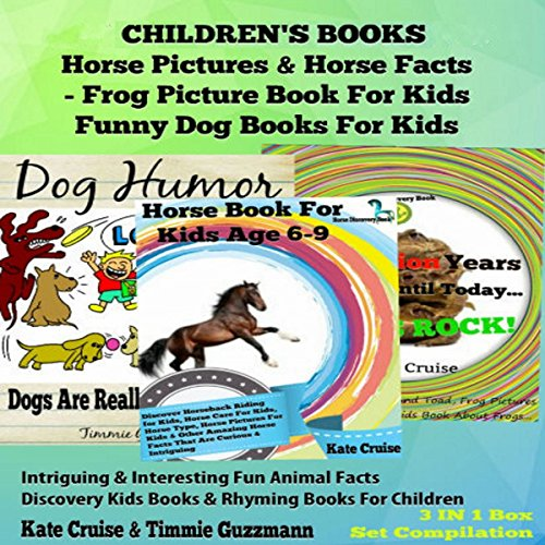 Box Set Children's Books: Horse Pictures & Horse Facts - Frog Picture Book for Kids - Funny Dog Books for Kids audiobook cover art