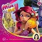Die geheimnisvolle Laterne (Mia and Me 8)