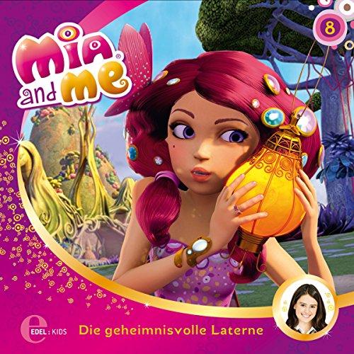 Die geheimnisvolle Laterne / Die Einhorn-Falle. Das Original-Hörspiel zur TV-Serie: Mia and Me 8