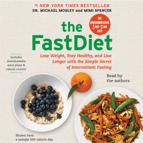 The FastDiet     Lose Weight, Stay Healthy, and Live Longer with the Simple Secret of Intermittent Fasting              By:                                                                                                                                 Michael Mosley,                                                                                        Mimi Spencer                               Narrated by:                                                                                                                                 Michael Mosley,                                                                                        Mimi Spencer                      Length: 3 hrs and 51 mins     550 ratings     Overall 4.5
