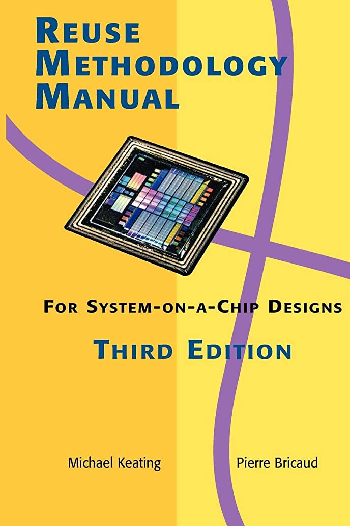視線金属粘液Reuse Methodology Manual for System-on-a-Chip Designs